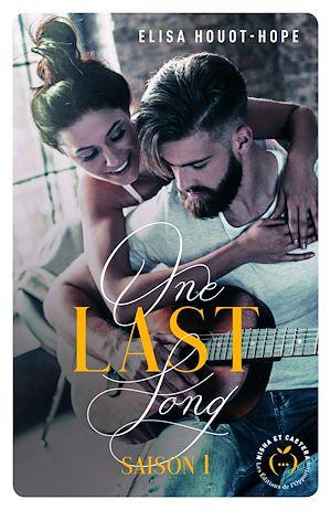 Téléchargez le livre :  One last song - saison 1