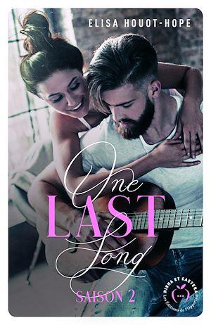 Téléchargez le livre :  One last song - saison 2