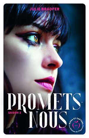 Téléchargez le livre :  Promets-nous - saison 2