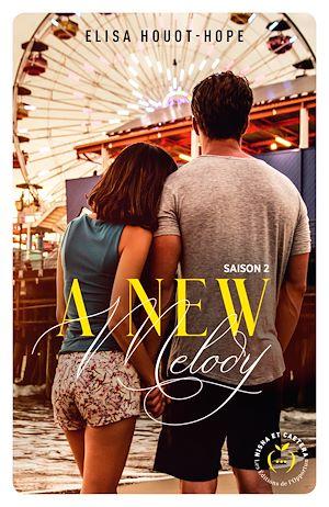 Téléchargez le livre :  A new melody - saison 1