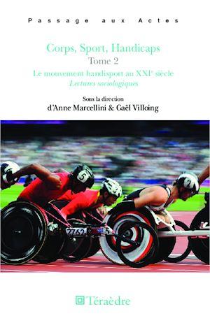 Téléchargez le livre :  Corps, Sport, Handicaps Tome 2