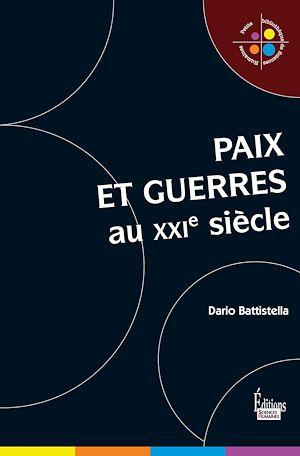 Téléchargez le livre :  Paix et guerres au XXIè siècle