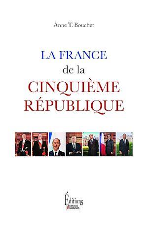 Téléchargez le livre :  La France de la Cinquième République