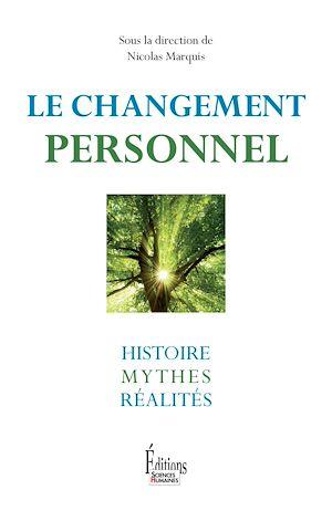 Téléchargez le livre :  Le Changement personnel. Histoire, mythes et réalités