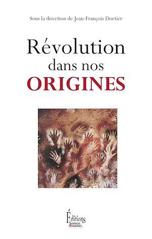 Téléchargez le livre :  Révolution dans nos origines
