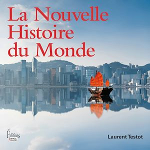 Téléchargez le livre :  La Nouvelle Histoire du Monde