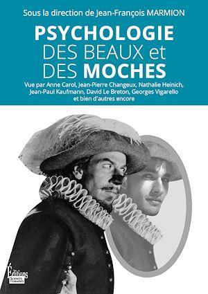 Téléchargez le livre :  Psychologie des beaux et des moches
