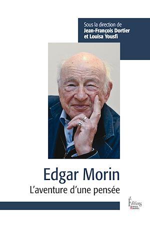 Téléchargez le livre :  Edgar Morin - L'aventure d'une pensée