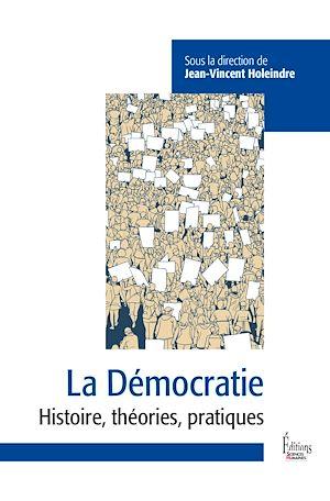 Téléchargez le livre :  La Démocratie - Entre défis et menaces