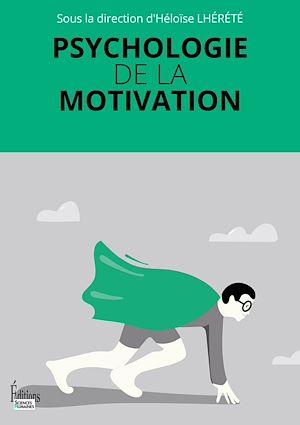 Téléchargez le livre :  Psychologie de la motivation