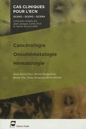 Téléchargez le livre :  Cancérologie - oncohématologie - hématologie