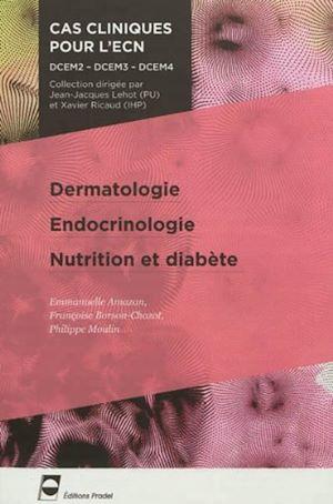 Téléchargez le livre :  Dermatologie - Endocrinologie - Nutrition et diabète