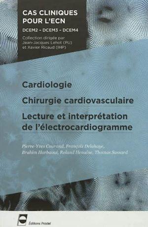 Téléchargez le livre :  Cardiologie chirurgie cardiovasculaire lecture et interpretation de l'electrocardiogramme