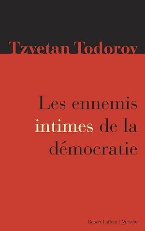 Téléchargez le livre :  Les ennemis intimes de la démocratie