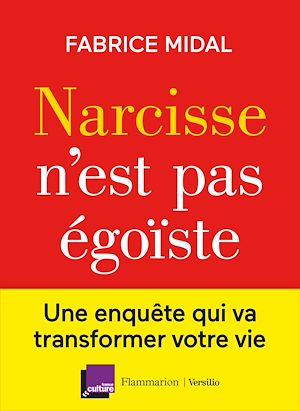 Téléchargez le livre :  Narcisse n'est pas égoïste