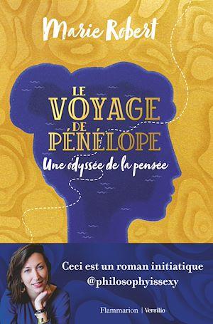 Téléchargez le livre :  Le voyage de Pénélope - Une odyssée de la pensée