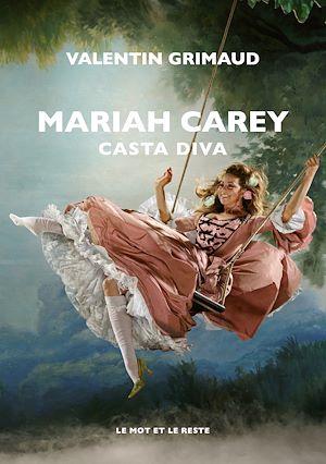 Téléchargez le livre :  Mariah Carey