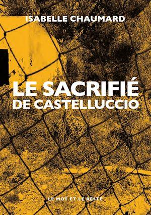 Téléchargez le livre :  Le Sacrifié de Castelluccio