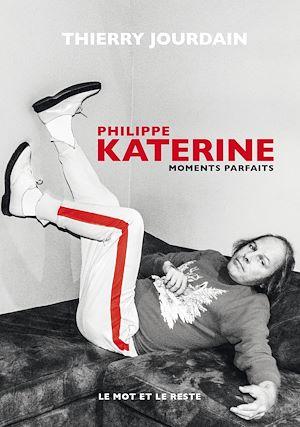 Téléchargez le livre :  Philippe Katerine