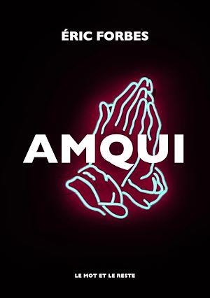 Téléchargez le livre :  Amqui