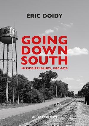 Téléchargez le livre :  Going Down South