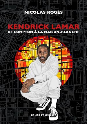 Téléchargez le livre :  Kendrick Lamar