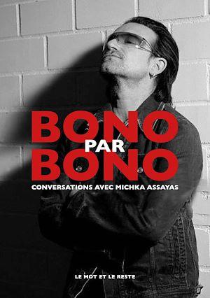 Téléchargez le livre :  Bono par Bono