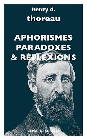 Téléchargez le livre :  Aphorismes, paradoxes, réflexions