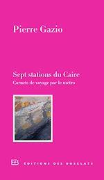 Télécharger le livre :  Sept stations du Caire