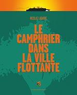 Télécharger le livre :  Le camphrier dans la ville flottante