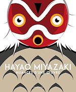 Télécharger le livre :  Hayao Miyazaki, nuances d'une œuvre