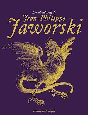 Téléchargez le livre :  Les miscellanées de Jean-Philippe Jaworski