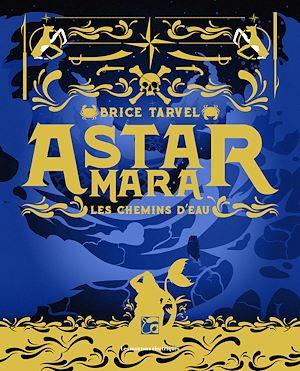 Téléchargez le livre :  Astar Mara