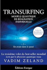 Télécharger le livre : Transurfing T3 - Modèle quantique de réalisation individuelle