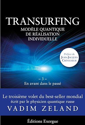 Téléchargez le livre :  Transurfing T3 - Modèle quantique de réalisation individuelle