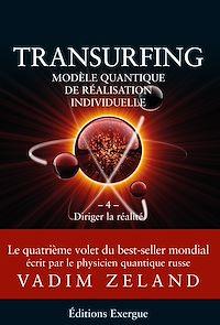 Télécharger le livre : Transurfing T4 - Modèle quantique de réalisation individuelle