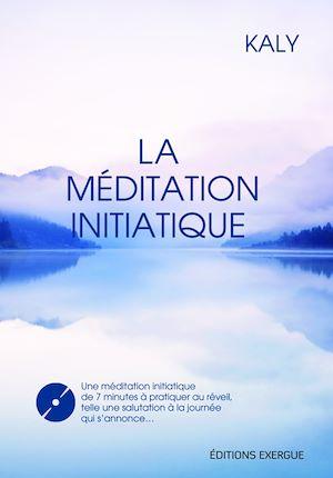 Téléchargez le livre :  La méditation initiatique