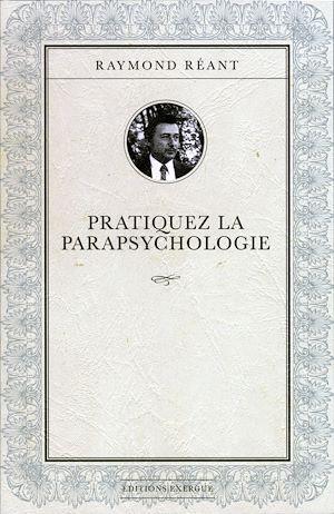 Téléchargez le livre :  Pratiquez la parapsychologie