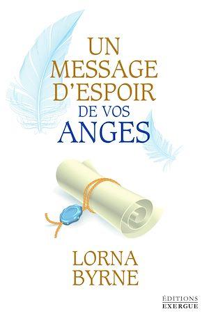 Téléchargez le livre :  Un message d'espoir de vos anges