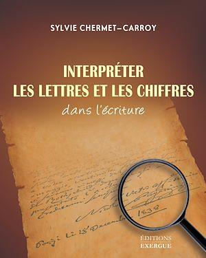 Téléchargez le livre :  Interpréter les lettres et les chiffres dans l'écriture