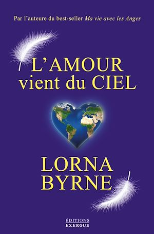 Téléchargez le livre :  L'amour vient du ciel