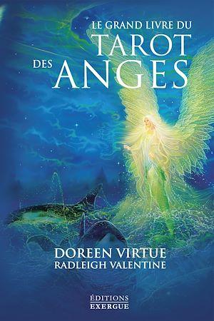 Téléchargez le livre :  Le grand livre du tarot des anges