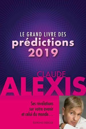 Téléchargez le livre :  Le grand livre des prédictions 2019