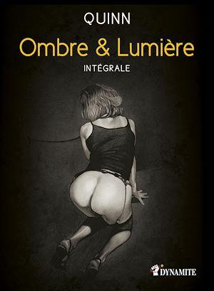 Téléchargez le livre :  Ombre et Lumière - L'intégrale