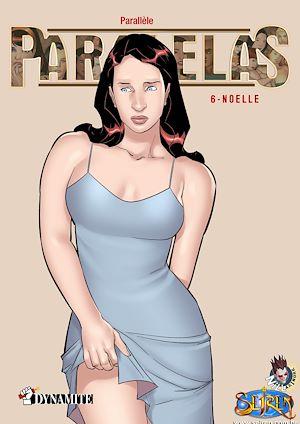 Téléchargez le livre :  Paralelas - tome 6 Noelle