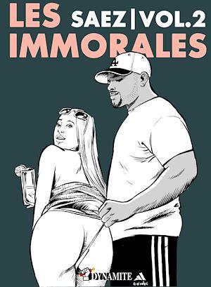 Téléchargez le livre :  Les Immorales - Volume 2
