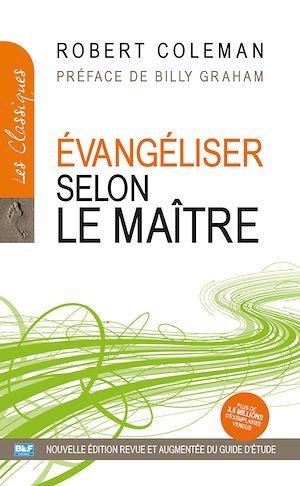 Téléchargez le livre :  Évangéliser selon le Maître