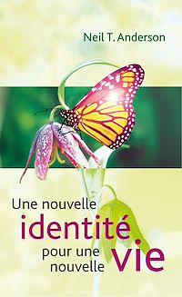 Télécharger le livre : Une nouvelle identité pour une nouvelle vie