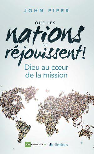 Téléchargez le livre :  Que les nations se réjouissent !