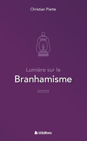 Téléchargez le livre :  Lumière sur le branhamisme